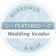 Borrowed & Blue - Featured Wedding Vendor