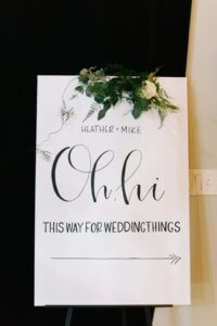 Special Moments Event Planning – Tampa Wedding – Tampa Wedding Planner- Tampa Wedding Reception – Rialto Theater -welcome sign for wedding