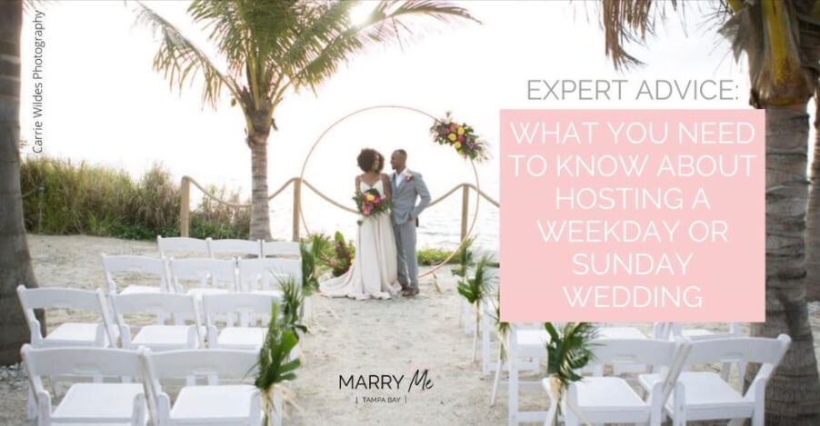 Marry Me Tampa Bay feature on Weekday and Sunday weddings