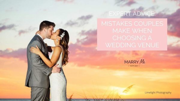 Cover of Marry Me Tampa Bay article Mistakes Couples Make When Choosing A Wedding Venue